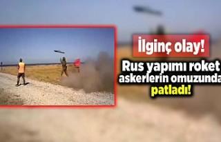 İlginç olay! Rus yapımı roket askerlerin omuzunda...