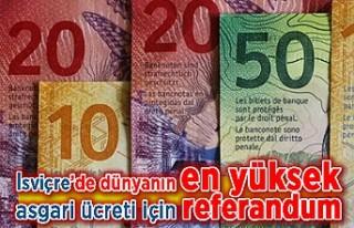 İsviçre'de dünyanın en yüksek asgari ücreti...