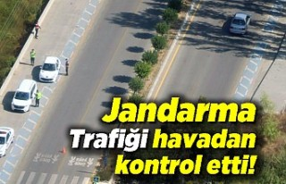 Jandarma trafiği havadan kontrol etti!