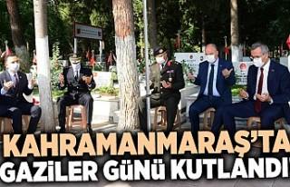 Kahramanmaraş'ta Gaziler Günü kutlandı!