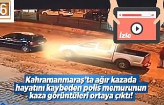 Kahramanmaraş'ta hayatını kaybeden polis memuruna...