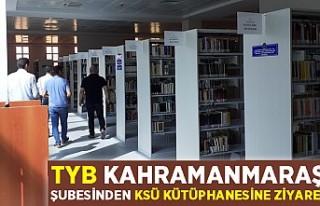 TYB KAHRAMANMARAŞ ŞUBESİNDEN KSÜ KÜTÜPHANESİNE...