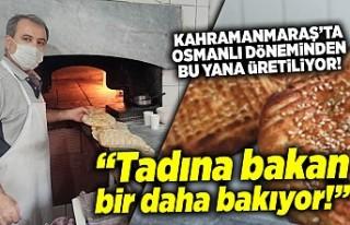 Kahramanmaraş'ta Osmanlı döneminden bu yana...