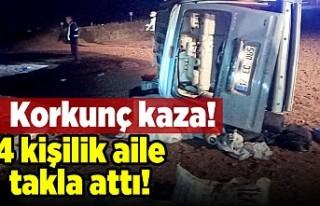 Korkunç kaza! 4 kişilik aile takla attı!