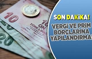 Vergi ve prim borçlarına yapılandırma geliyor!