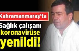Kahramanmaraş'ta sağlık çalışanı koronavirüse...