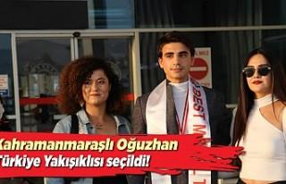 Kahramanmaraşlı Oğuzhan, Türkiye Yakışıklısı...