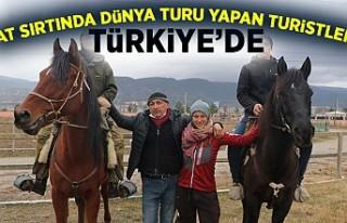 At sırtında dünya turu yapan turistler Türkiye'de!