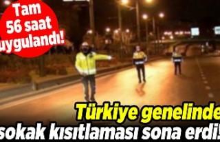 Tam 56 saat uygulandı! Türkiye genelinde sokak kısıtlaması...