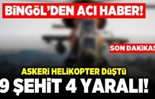 Bingöl'den acı haber! Askeri helikopter düştü!...