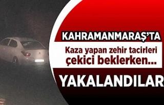 Kahramanmaraş'ta kaza yapan zehir tacirleri...
