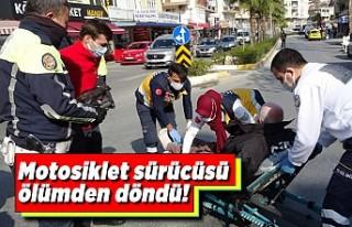 Motosiklet sürücüsü ölümden döndü!