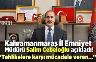 Salim Cebeloğlu: ''Tehlikelere karşı...