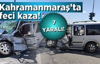 Kahramanmaraş'ta feci kaza! 7 yaralı!