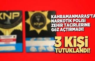 Kahramanmaraş'ta uyuşturucu operasyonu: 3 tutuklama
