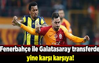 Son dakika: Fenerbahçe ile Galatasaray transferde...