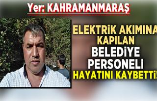 Elektrik akımına kapılan belediye personeli hayatını...