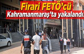 Firari FETÖ'cü Kahramanmaraş'ta yakalandı!