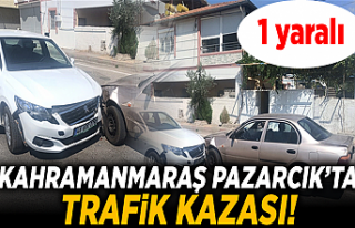 Kahramanmaraş Pazarcık'ta trafik kazası: 1 yaralı