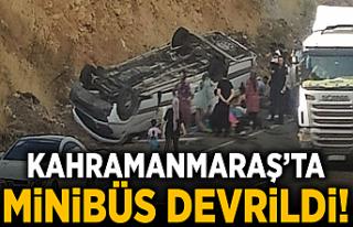 Kahramanmaraş'ta minibüs devrildi: 10 yaralı