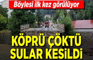 Kastamonu'daki sel felaketinde köprü çöktü