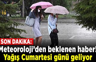 Son Dakika: Meteoroloji'den beklenen haber! Yağış...