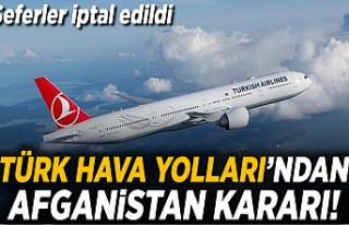 THY Afganistan'a tarifeli uçuşları iptal etti