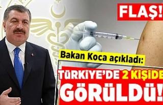 Bakan Koca açıkladı: Türkiye 2 kişide görüldü!...