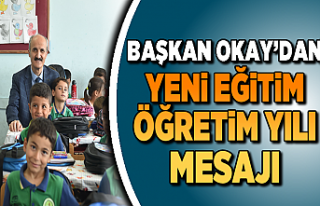 BAŞKAN OKAY'DAN YENİ EĞİTİM ÖĞRETİM YILI...