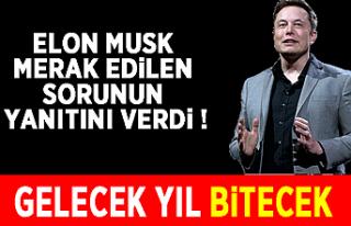 Elon Musk merak edilen sorunun yanıtını verdi:...