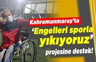 """Kahramanmaraş'ta """"Engelleri sporla yıkıyoruz""""..."""