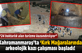 Kahramanmaraş'ta 'Kırk Mağaralarında' arkeolojik...