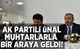 AK Partili Ünal Muhtarlarla bir araya geldi!