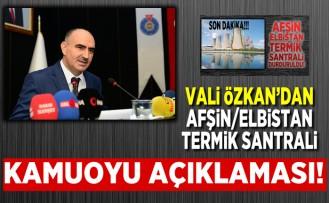 Kahramanmaraş Valisi Vahdettin Özkan'dan kamuoyu açıklaması!
