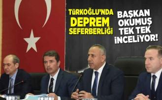 Türkoğlu'nda deprem seferberliği Başkan Okumuş tek tek inceleyecek!