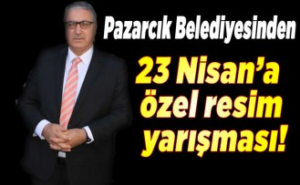 Pazarcık Belediyesinden 23 Nisan'a özel resim yarışması