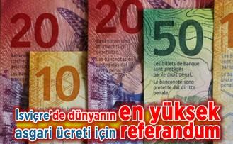 İsviçre'de dünyanın en yüksek asgari ücreti için referandum