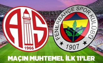 Antalyaspor Fenerbahçe Muhtemel 11'ler Maçı Canlı İzle