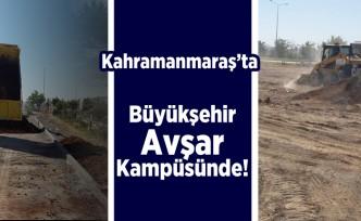 Kahramanmaraş'ta Büyükşehir Avşar Kampüsünde!