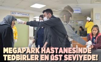 Kahramanmaraş'ta Özel Megapark Hastanesinde tedbirler en üst seviyeye çıkarıldı!