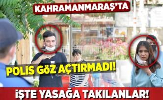 Kahramanmaraş'ta polis göz açtırmadı! İşte yasağa takılanlar!