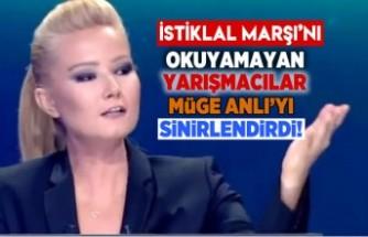 İstiklal Marşı'nı okuyamayan yarışmacılar Müge Anlı'yı sinirlendirdi!