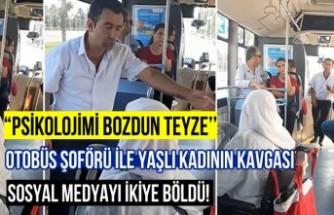 Otobüs şoförü ile yaşlı kadının kavgası, sosyal medyayı ikiye böldü!