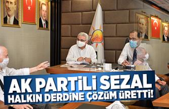 AK Partili Sezal halkın derdine çözüm üretti!