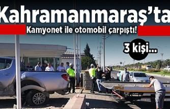 Kahramanmaraş'ta kamyonet ile otomobil çarpıştı! 3 kişi...