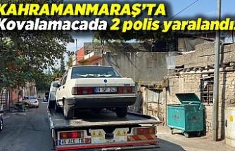 Kahramanmaraş'ta kovalamacada 2 polis yaralandı!