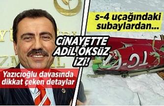 Yazıcıoğlu davasında dikkat çeken detaylar! s-4 uçağındaki subaylardan.,. Cinayette Adil Öksüz izi!