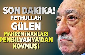 Fethullah Gülen Pensilvanya'dan mahrem imamları kovmuş!