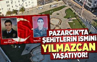 Pazarcık'ta şehitlerin ismini Yılmazcan yaşatıyor!