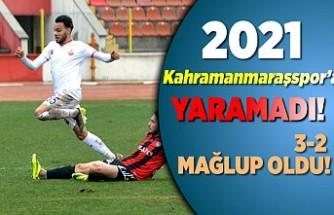 2021 Kahramanmaraşspor'a yaramadı!